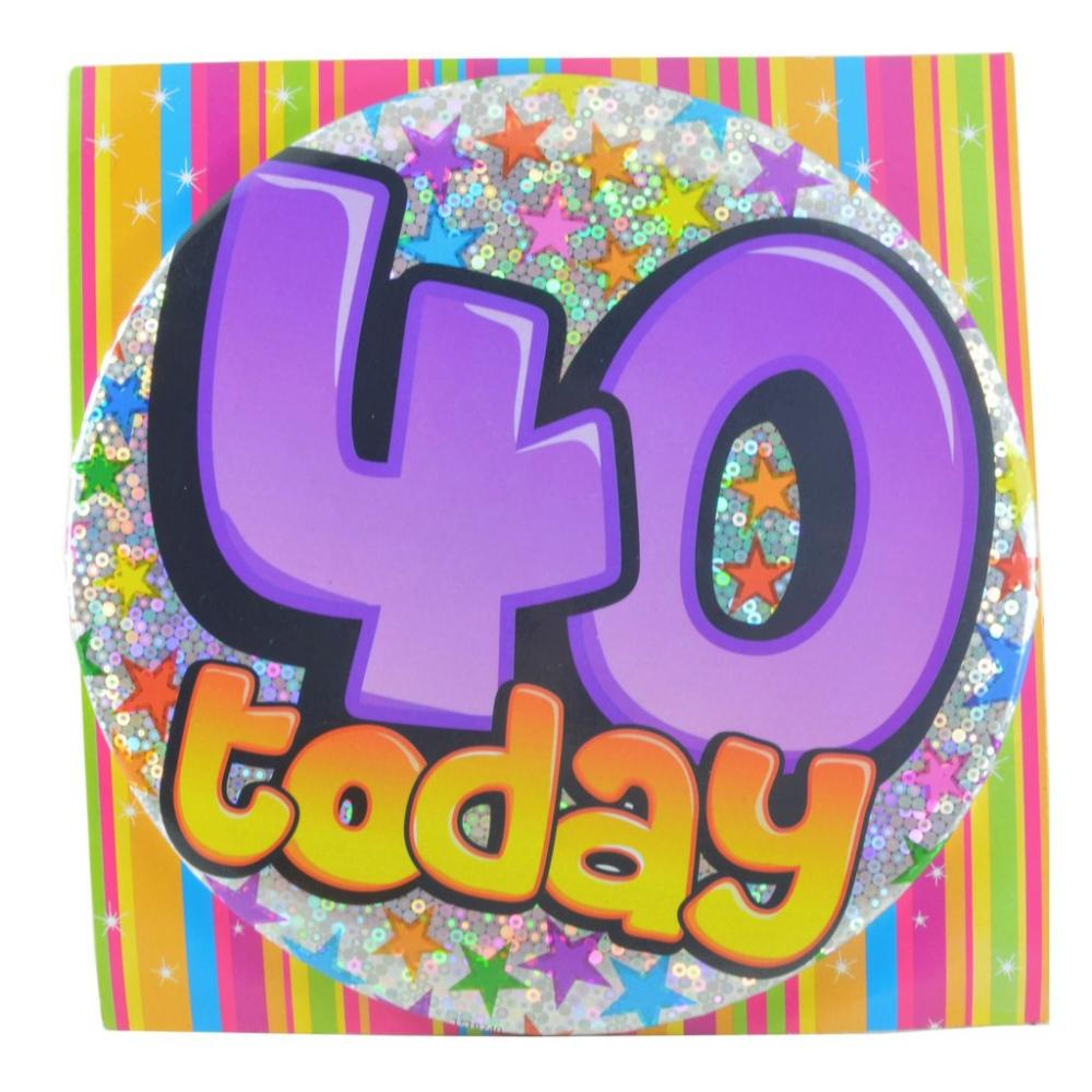 Large Badge 40 Today