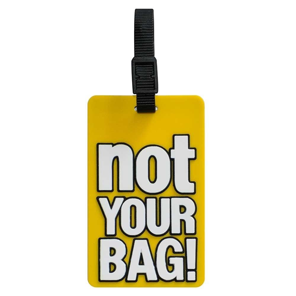 Unbranded Not Your Bag Luggage Tag