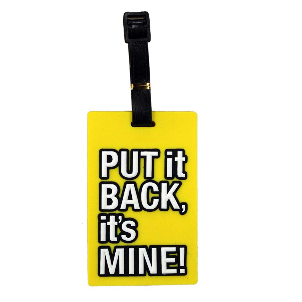 Unbranded Put It Back Its Mine Yellow Luggage Tag